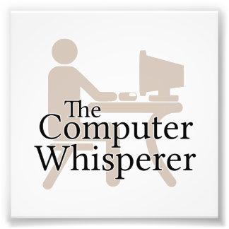 El Whisperer del ordenador Impresión Fotográfica