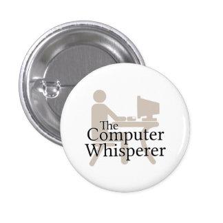 El Whisperer del ordenador Pin Redondo De 1 Pulgada