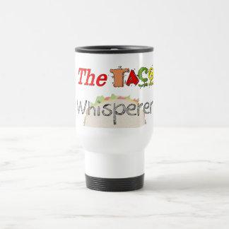 El Whisperer del Taco Taza De Viaje De Acero Inoxidable
