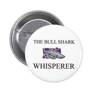 El Whisperer del tiburón de Bull Pin