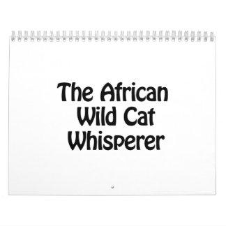El Whisperer salvaje africano del gato Calendarios De Pared
