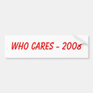 El WHO CUIDA a la pegatina para el parachoques Pegatina Para Auto