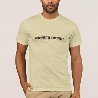 El WHO ESCRIBE ESTA camisa de la MATERIA