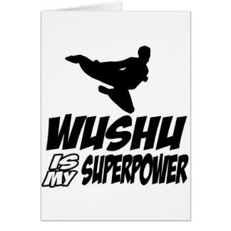 el wushu es mi superpotencia tarjeta de felicitación