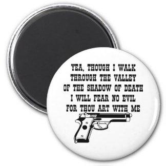El Yea aunque camino por (mi arma está conmigo) Imán Redondo 5 Cm
