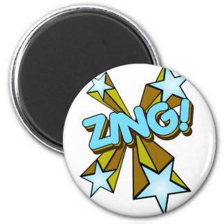 ¡El Zing, Zap, prisionero de guerra!!! Imanes De Nevera