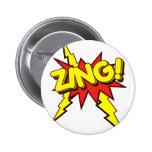 ¡El Zing, Zap, prisionero de guerra!!! Pin Redondo 5 Cm