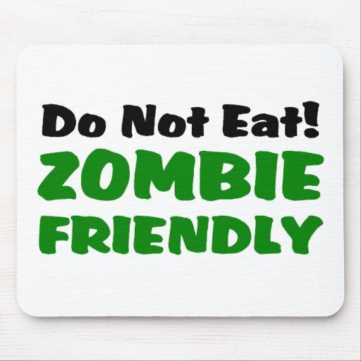 El zombi amistoso no come alfombrillas de raton