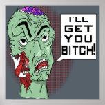 El zombi I le conseguirá el cartel del *** h de B Poster