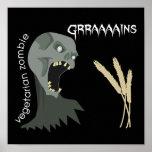 ¡El zombi vegetariano quiere Graaaains! Poster