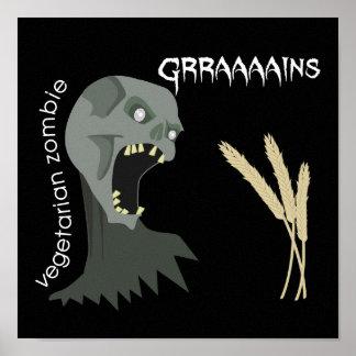 ¡El zombi vegetariano quiere Graaaains Poster