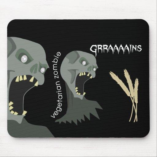 ¡El zombi vegetariano quiere Graaaains! Tapetes De Ratón