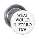 EL Zorro Pins