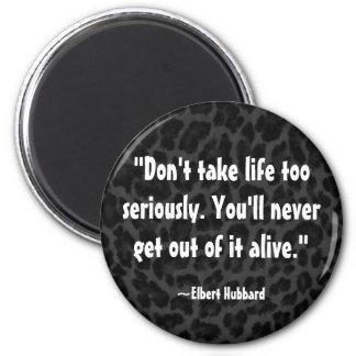 Elbert Hubbard Quote on Life Fridge Magnets