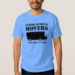 Elders Quorum Movers: You Get What You Pay For 2 Tee Shirt
