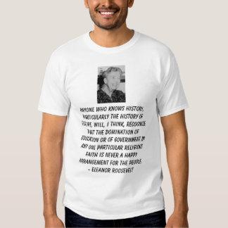Eleanor_Roosevelt, Anyone who knows history, pa... Tee Shirt