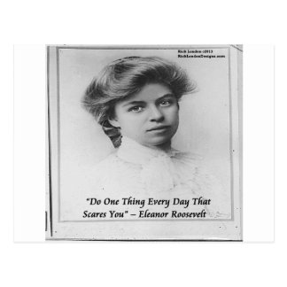 "Eleanor Roosevelt ""Do Something Scary"" Quote Postcard"