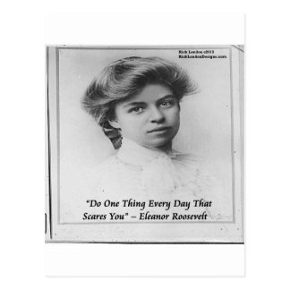 """Eleanor Roosevelt """"Do Something Scary"""" Quote Postcard"""
