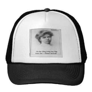 """Eleanor Roosevelt """"Do Something Scary"""" Quote Trucker Hat"""