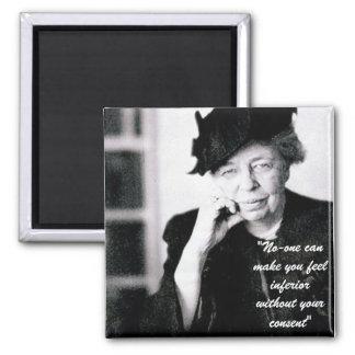 Eleanor Roosevelt - nadie puede hacer que usted si Iman De Nevera
