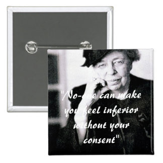 Eleanor Roosevelt - nadie puede hacer que usted si Pin