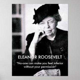 "Eleanor Roosevelt ""nadie puede hacer que usted sie Póster"