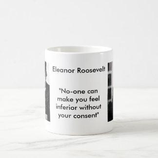 Eleanor Roosevelt - No-one can make you feel... Magic Mug