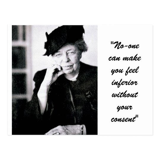 Eleanor Roosevelt - No-one can make you feel... Postcard