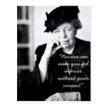 Eleanor Roosevelt - No-one can make you feel... Post Card