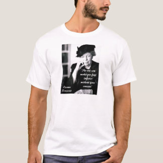 Eleanor Roosevelt - No-one can make you feel... T-Shirt