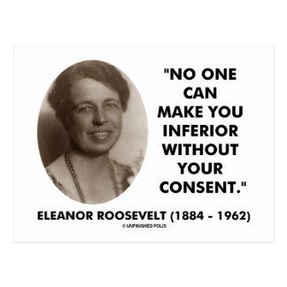 Eleanor Roosevelt No One Can Make You Inferior Postcard