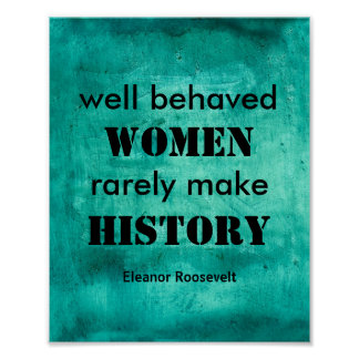 Eleanor Roosevelt poster quote on women