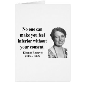 Eleanor Roosevelt Quote 1b Greeting Cards