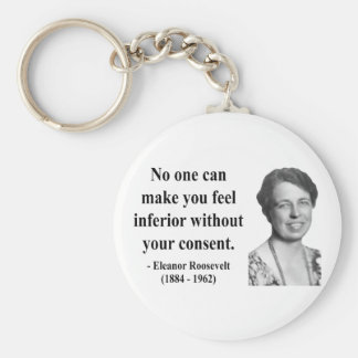 Eleanor Roosevelt Quote 1b Keychains