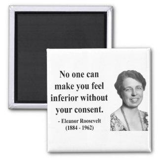 Eleanor Roosevelt Quote 1b Magnet