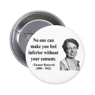 Eleanor Roosevelt Quote 1b Pinback Button
