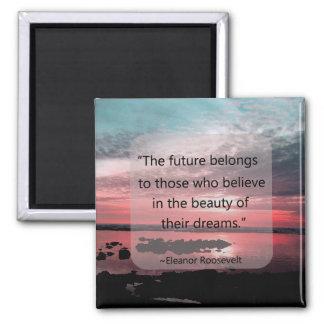 Eleanor Roosevelt Quote 2 Inch Square Magnet