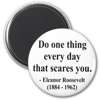 Eleanor Roosevelt Quote 2a 2 Inch Round Magnet