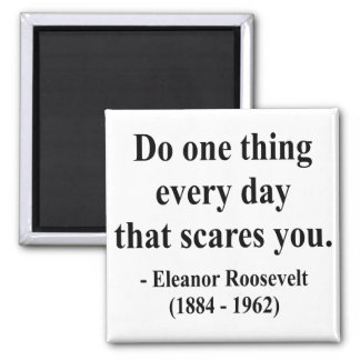 Eleanor Roosevelt Quote 2a 2 Inch Square Magnet