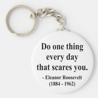Eleanor Roosevelt Quote 2a Keychain