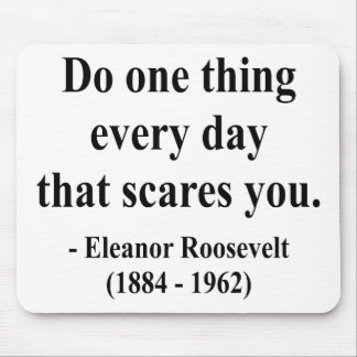 Eleanor Roosevelt Quote 2a Mouse Pad
