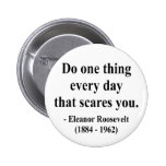 Eleanor Roosevelt Quote 2a Pins