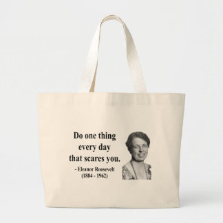 Eleanor Roosevelt Quote 2b Jumbo Tote Bag