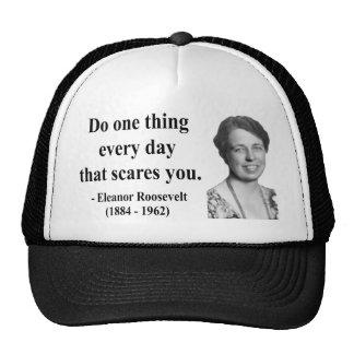 Eleanor Roosevelt Quote 2b Trucker Hat