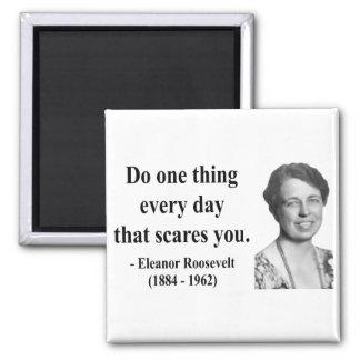 Eleanor Roosevelt Quote 2b Magnets