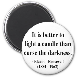 Eleanor Roosevelt Quote 3a Fridge Magnets