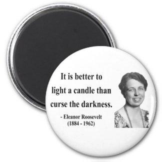 Eleanor Roosevelt Quote 3b Refrigerator Magnets