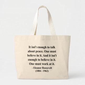 Eleanor Roosevelt Quote 4a Jumbo Tote Bag