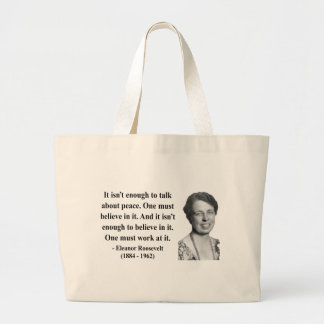 Eleanor Roosevelt Quote 4b Jumbo Tote Bag