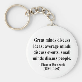Eleanor Roosevelt Quote 5a Keychain